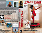 Use Starbound Workout routines on DVD to develop safe and effective rebounder workouts at home